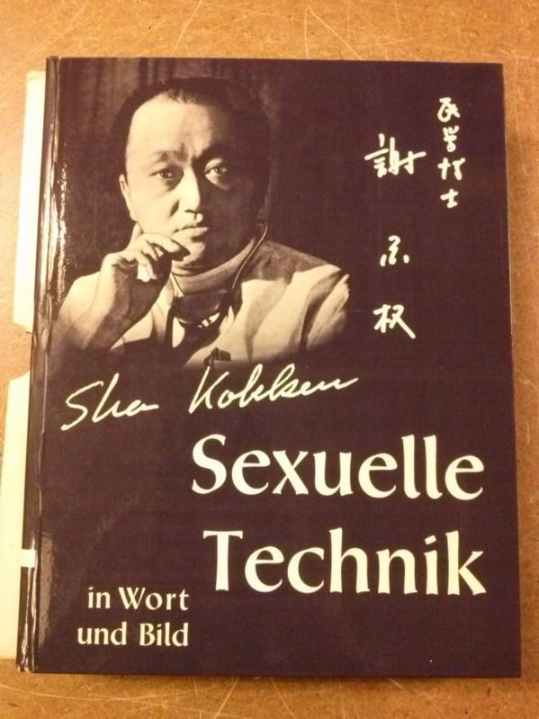 Sexuelle Technik in Wort und Bild - 146.-155. Tsd. - im Original Pappschuber Kokken, Sha