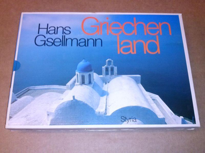 Griechenland - im ill. Original Pappschuber Gsellmann, Hans