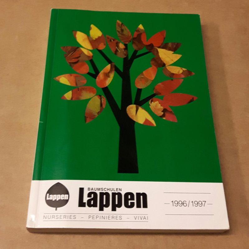 Baumschulen Lappen - Katalog 1996/1997 - Nurseries Pepinieres Vivai - der aktualisierte Lappen Katalog Baumschule Lappen (Hrsg.)