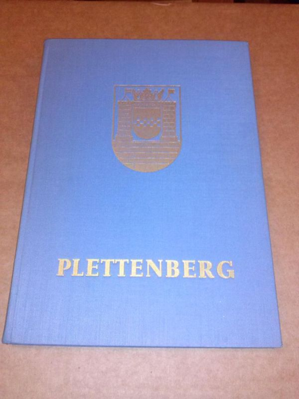 Plettenberg - Industriestadt im märkischen Sauerland - zweite Auflage von Schwartzen, Albrecht (Zstllg.)
