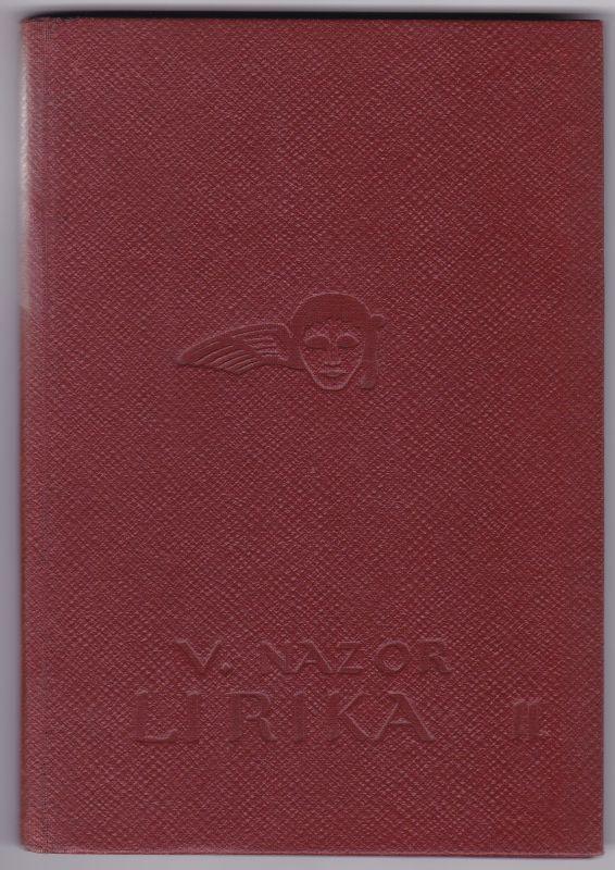 Lirika DIO II: (1910-1914) - Djela Vladimira Nazora Knjiga III. Izdaje Dr. Branko Vodnik 1918 Zagreb, Akademicki TRG 4. Nazor, Vladimir