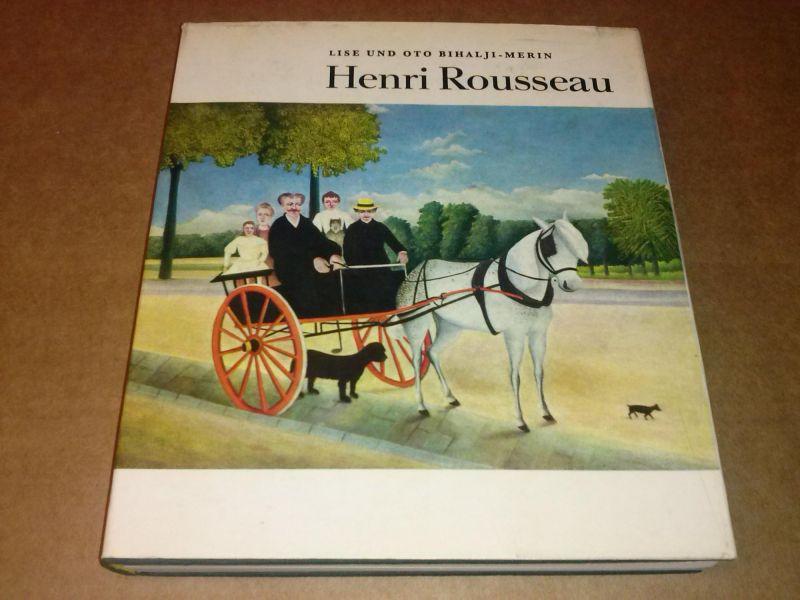 Henri Rousseau - Leben und Werk des Malers Bihalji-Merin, Lise und Oto