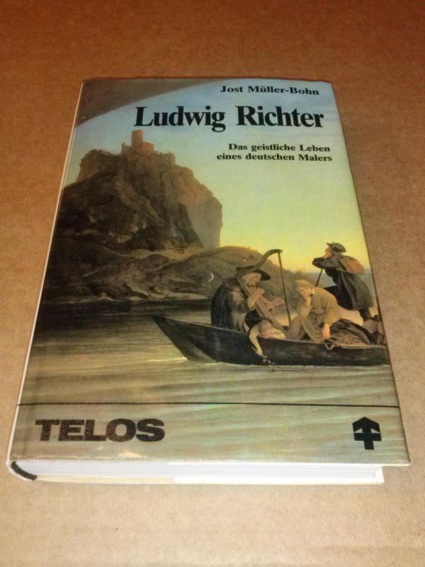Ludwig Richter - Das geistliche Leben eines deutschen Malers - TELOS-Bücherei Müller-Bohn, Jost