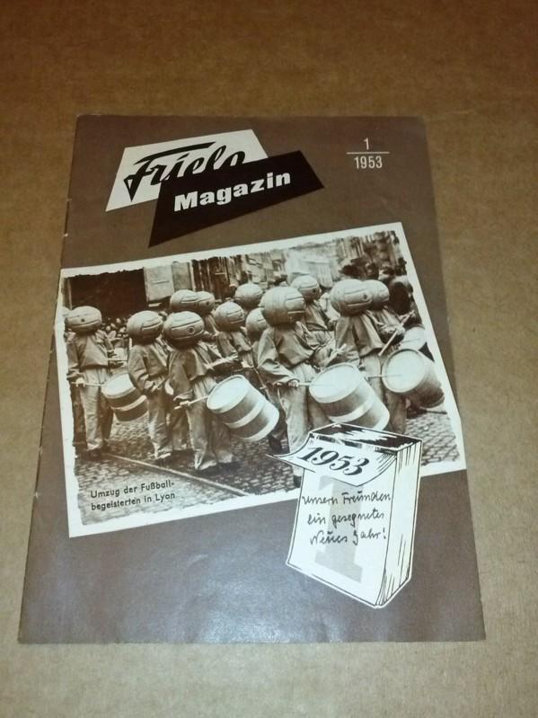 Frielo Magazin Heft 1 1953 Front mit PK-Abdruck: Umzug der Fußballbegeisterten in Lyon Firma Friedrich Lohr (Hrsg.)