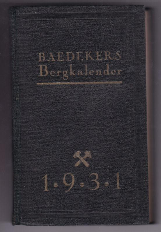 Baedekers Bergkalender 1931 76. Jahrgang. Mit einer Fotostrecke illustriert. Einige spezifische Werbeanzeigen vorhanden. Hintere Deckelinnenseite mit Lasche, Zentimeterangabe sowie Stifthalterung. Baedeker, G. D.