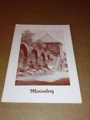 Marienberg - Schrift vom Rat der Stadt Marienberg herausgegeben für die Gäste und Besucher der Kreis- und Bergstadt Marienberg Rat der Stadt Marienberg (Hrsg.)