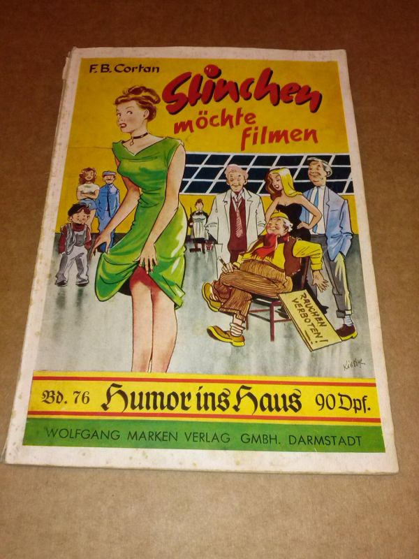 Stinchen möchte filmen - Ein heiterer Roman - Band 76 Humor ins Haus. Um 1954 zu datieren. Cortan, F.B.