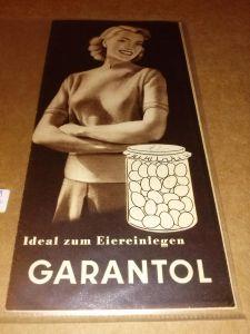Garantol - Ideal zum Eiereinlegen - Faltblatt. Um 1953 zu datieren. Garantol (Hrsg.)
