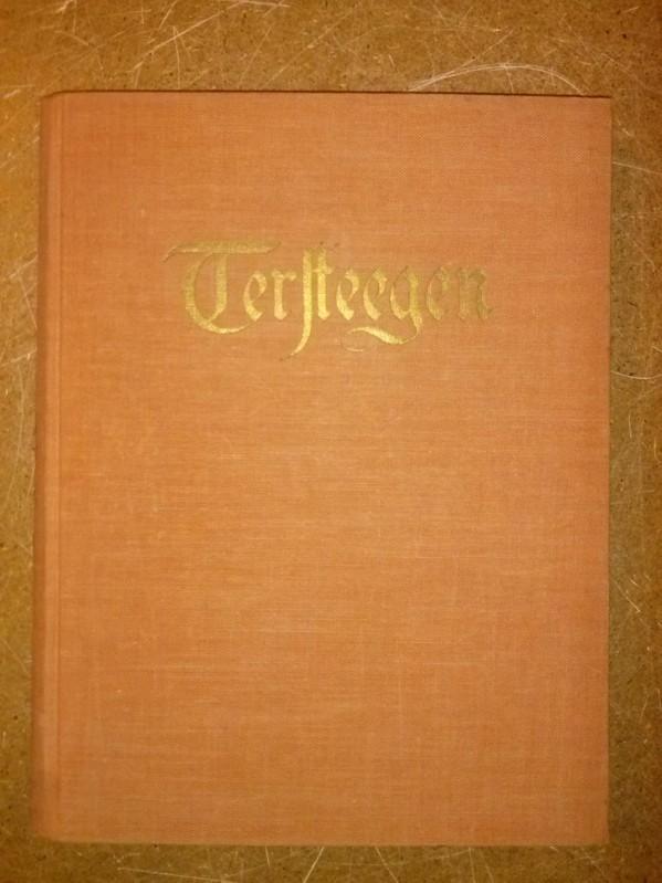 Tersteegen - Eine Auswahl aus seinen Liedern und Sprüchen von Margarete Weber - Mit Bildern von Meta Voigt-Claudius Weber, Margarete