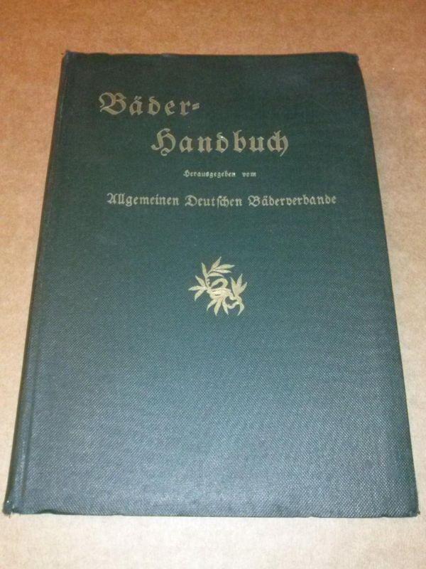 Bäder-Handbuch herausgegeben vom Allgemeinen Deutschen Bäderverbande - knapp 60 aufgeführte Bäder mit Bildern, Text und Beschreibung (u.a. Symptome) vorhanden. Um 1910/1920 zu datieren. Allg. Deutscher Bäderverband (Hrsg.)
