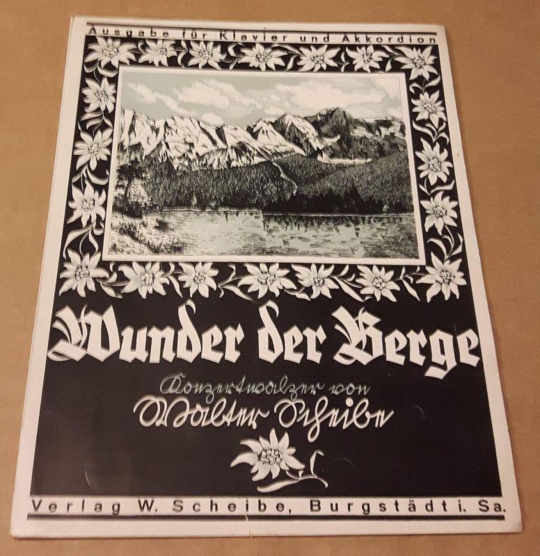 Wunder der Berge - Konzertwalzer von Walter Scheibe - Ausgabe für Klavier und Akkordion (Akkordeon) - nur Noten Scheibe, Walter