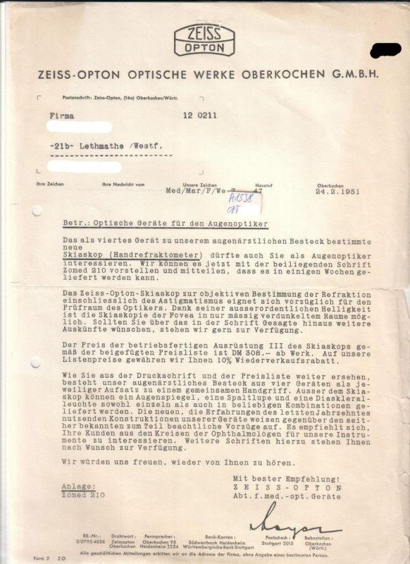 ZEISS OPTON Konvolut - 1. Brief vom 24.2.1951 an einen Kunden Betr.: Optische Geräte für den Augenoptiker (Anlage: Zomed 210) - 2. passendes Prospekt (Druckschrift) Zomed 210 d ZEISS OPTON Augenärztliches Besteck Nr. LD XII50/Z000 H210 - 3. passende Pr...