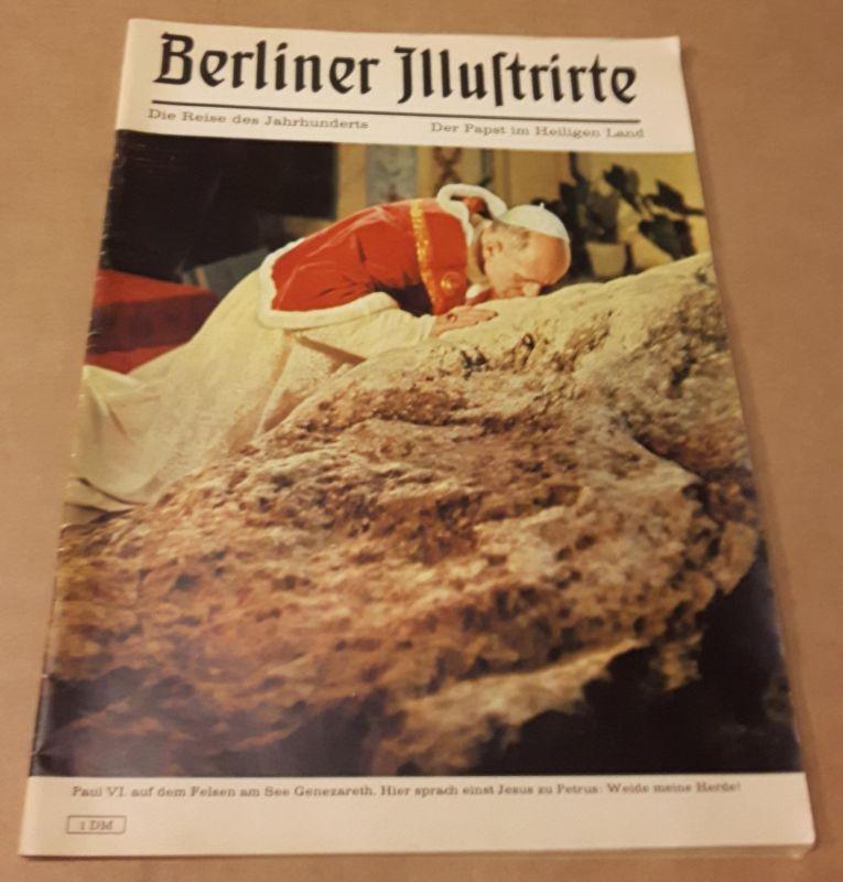 Berliner Illustrierte - Sonderdruck 1964 - Die Reise des Jahrhunderts - Der Papst im Heiligen Land - Verlag: Ullstein Boenisch, Peter (Red.)