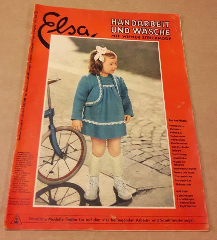 Elsa - Handarbeit und Wäsche - Mit Wiener Strickmode - 5. Jahrgang 7/1952 - Heft 7 - erscheint monatlich - ohne Beilagen wie Abplättmuster, Schnittbogen oder Arbeitsheft Elsa (Hrsg.)