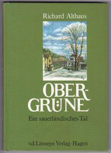 Obergrüne. Ein sauerländiches Tal. Althaus, Richard