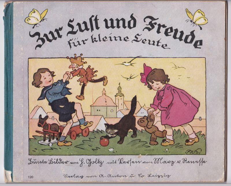 Zur Lust und Freude für kleine Leute. Bunte Bilder von H. Goltz mit Versen von Marg. v. Renesse. 33.-42. Tausend. von Renesse, Margarete