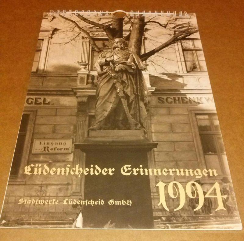 Kalender für das Jahr 1994 - Lüdenscheider Erinnerungen - Stadtwerke Lüdenscheid GmbH Stadtwerke Lüdenscheid / Stadtarchiv (Hrsg.)