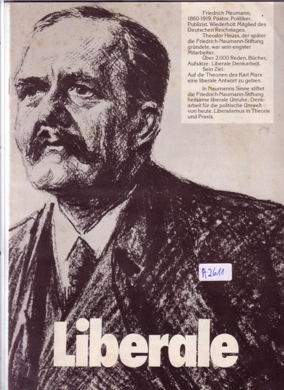 Liberale - Prospekt/Broschüre mit div. Personen und Informationen in liberalem Sinne - Rückseite mit einer Anzeige der F.D.P. FDP / Friedrich-Naumann-Stiftung