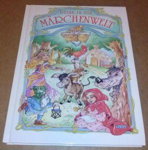 Reise in die Märchenwelt - erzählt von Christiane Jung, gezeichnet von Kobold Animation Film - jede Seite farbig illustriert Jung, Christiane