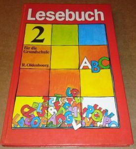 Lesebuch für die Grundschule 2. Jahrgangsstufe - 1. Auflage 1977 - herausgegeben von Erhard P. Müller und Franz Hutterer Müller / Hutterer