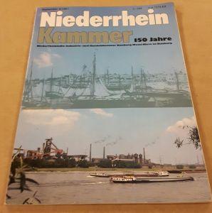 Niederrhein Kammer 150 Jahre Niederrheinische Industrie- und Handelskammer Duisburg-Wesel-Kleve zu Duisburg - Zeitschrift September 9/1981 37. Jahrgang Niederrheinische Industrie- und Handelskammer (Hrsg.)