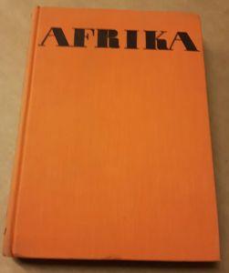 Afrika - Traum und Wirklichkeit - Auswahl in einem Band - Jiri Hanzelka und Miroslav Zikmund - 2. Auflage