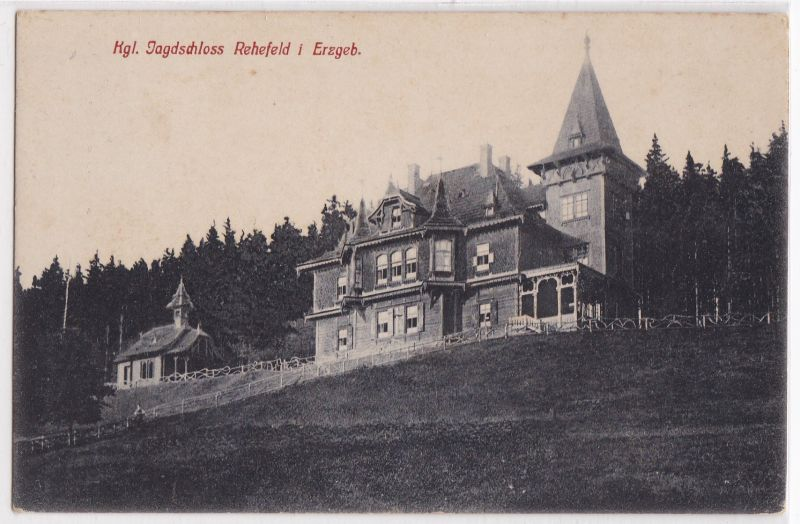 AK Altenberg Kgl. Jagdschloss Rehefeld i. Erzgebirge ungelaufen