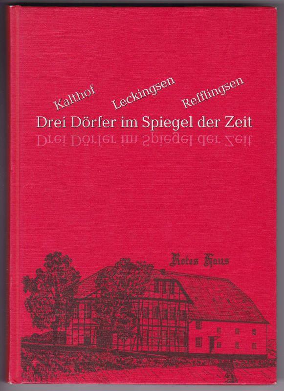 """Kalthof Leckingsen Refflingsen - Drei Dörfer im Spiegel der Zeit. Umschlagbild: Zeichnung """"Rotes Haus"""" von Heinz Runzheimer. Reich bebildert und illustriert!"""
