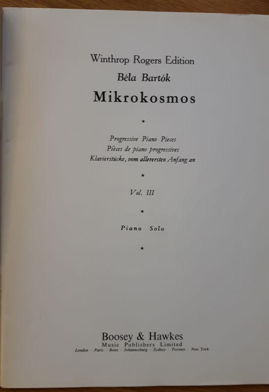 Winthrop Rogers Edition - Bela Bartok - Mikrokosmos - Piano Solo VOL. III. Klavierstücke, vom allerersten Anfang an. Deutsch, englisch, französisch. Noten und Übungen. 2