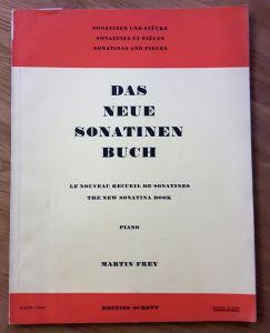 Das neue Sonatinenbuch - Sonatinen und Stücke für Klavier. Piano. Edition Schott Band II [Band 2, zwei] 2512. Herausgegeben von Martin Frey. Nur Noten!
