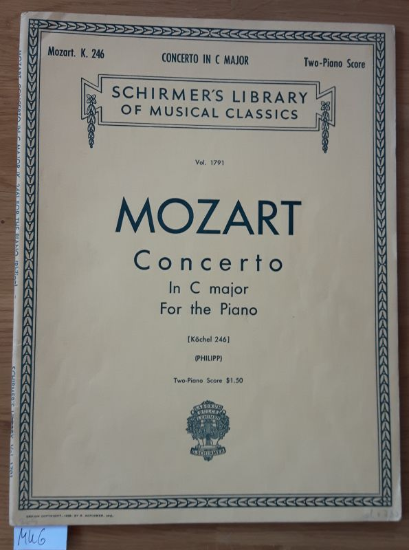 Mozart Concerto In C major For the Piano. Mozart K. 246 Two-Piano Score. Schirmers Library of musical classics Vol. 1791. Köchel 246 PHILIPP. Concertos for the Piano. Nur Noten.