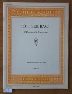 Joh. Seb. Bach. 15 Zweistimmige Inventionen. PIANO. Edition Schott 01092/93 ½ EINZEL-AUSGABE. Herausgegeben von Alfred Kreutz. Nur Noten.