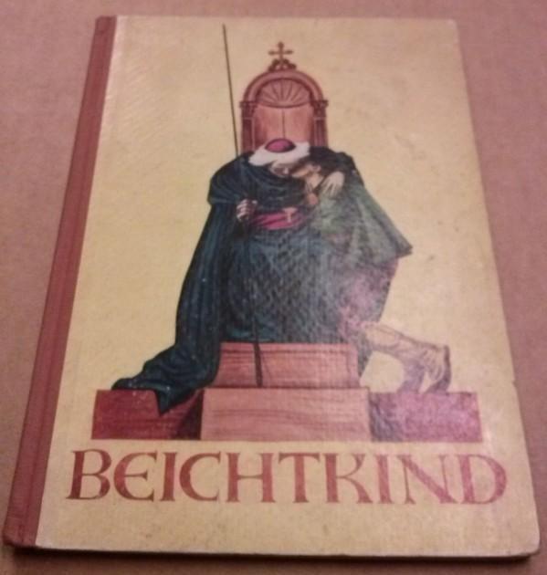 Beichtkind von Heinrich Kautz mit vielen Bildern von Elfriede Bona - Folge I