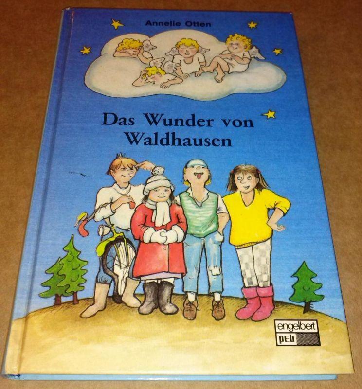 Das Wunder von Waldhausen - Umschlag und Illustrationen: Frauke Trojahn - 1. Auflage 1989 - engelbert peb - für Jungen und Mädchen von 6 bis 8