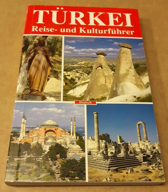 Türkei - Reise- und Kulturführer - 3. Auflage 2004