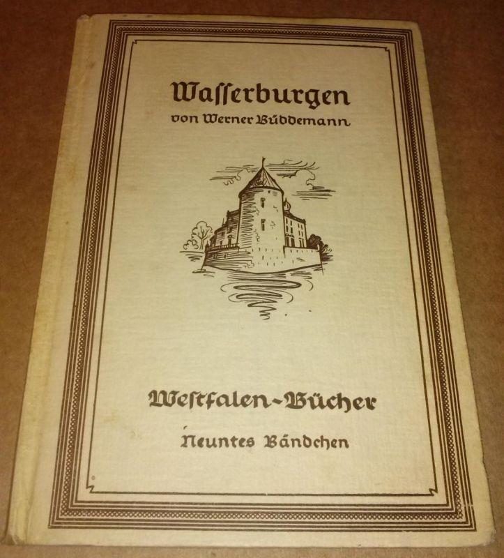Wasserburgen von Werner Büddemann - Westfalen-Bücher Nr. 9 neuntes Bändchen - herausgegeben von Josef Bergenthal - Frontispiz = s/w-Foto Wasserburg Westerwinkel (Kreis Lüdinghausen)