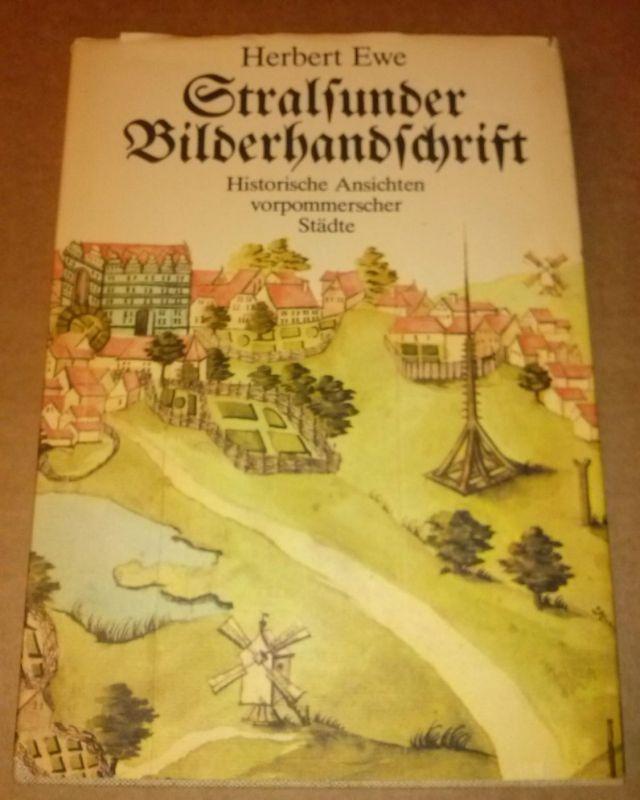 Stralsunder Bilderhandschriften - Historische Ansichten vorpommerscher Städte - 1. Auflage 1980 - [...] aquarellierte Federzeichnungen sämtlicher vorpommerscher Städte. [...]