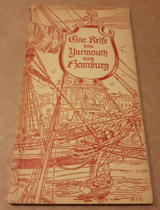 Eine Reise von Yarmouth nach Hamburg im Jahre 1789 - aus den Berichten des englischen Dichters S. T. Coleridge (Samuel Taylor Coleridge) über eine deutsche Reise, die er mit dem Dichter Wordsworth machte - übertragen von Th. Mutzenbecher