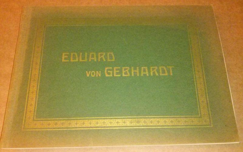 Eduard von Gebhardt - Broschur mit Text zum Künstler und vielen Bildern - auf den ersten vier Seiten textliche Einleitung mit Vorstellung des Malers und diversen Fragen bzgl. seiner Kunst, die David Koch selbst beantwortet - bis zum Ende dann nur noch ...