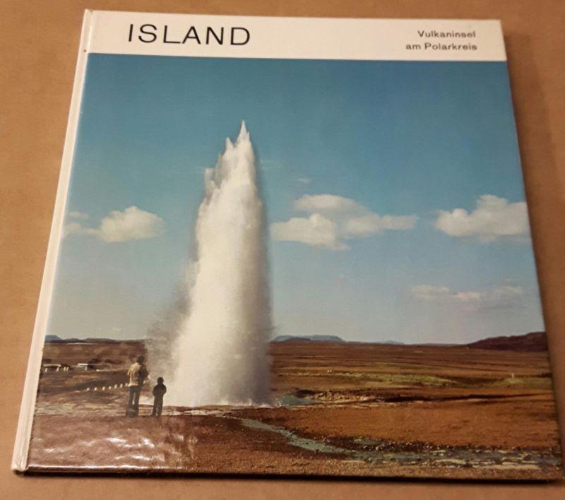 Island - Vulkaninsel am Polarkreis / Ferienstrassen Island