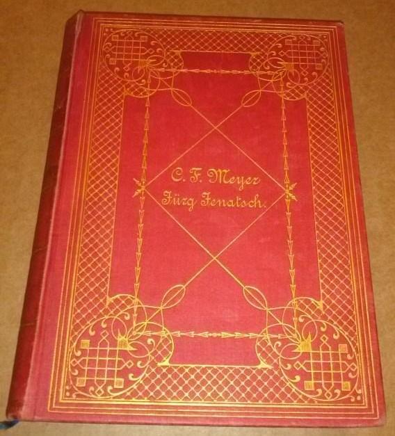 Jürg Jenatsch - Eine Bündnergeschichte von Conrad Ferdinand Meyer - zweiundzwanzigste [22.] Auflage 1895
