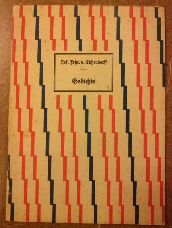 """""""Beigabe zur Lotterie der Internationalen Presse-Ausstellung Köln 1928 Band 7 - Joseph Freiherr von Eichendorff """"""""Gedichte"""""""""""""""