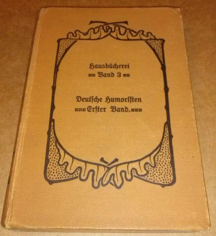 Hausbücherei der Deutschen Dichter-Gedächtnis-Stiftung Band 3 [Dritter Band] - hier: Deutsche Humoristen Erster Band - Eine Auswahl humoristischer Erzählungen