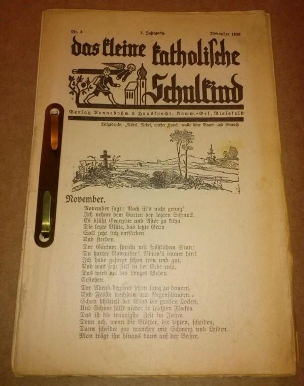 das kleine katholische Schulkind - Konvolut - folgende 16 Hefte sind vorhanden (Preis gilt für alle Hefte zusammen): 3. Jahrgang November 1929 Nr. 8, Nr. 9 Dezember 1929, Nr. 10 Januar 1930, Nr. 11 Februar 1930, wohl Nr. 1 April 1930, 4. Jahrgang Nr. 2...
