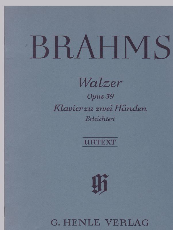Brahms - Walzer Opus 39 - für Klavier zu zwei Händen. Urtext. Vom Komponisten erleichterte Fassung. Nach der Eigenschrift und dem Erstdruck herausgegeben und mit Fingersatz versehen von Walter Georgii. Nur Noten!