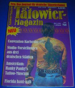 Tätowier-Magazin / Tätowiermagazin - Neu: Das Journal für deutsche Tätowierkunst - 1. Jahrgang Heft 3 1994 April/Mai - Inhalt u.a. Convention Karlsruhe, Amsterdam: Hanky Panky's Tattoo-Museum, Florida