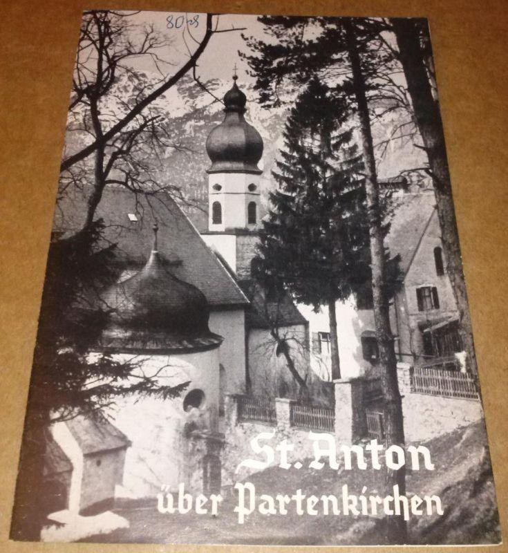 Votiv- und Wallfahrtskirche St. Anton in Partenkirchen / Patroziniumsfest am 13. Juni / Erzdiözese München-Freising / Landkreis Garmisch-Partenkirchen - Kunstführer Nr. 128/29 von 1935 HIER Fünfte [5.] Auflage von 1956