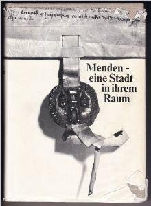 Menden (Sauerland) - Eine Stadt in ihrem Raum. Herausgegeben von der Stadt Menden. Bearbeiter Paul Koch. Erste Auflage 1973. Bebildert und illustriert. Anbei Kartenbeilage < Urgeschichtliche Funde im Amt Menden >