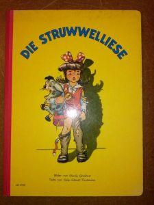 Die Struwwelliese / Bilder von Charly Greifoner, Texte von Cilly Schmitt-Teichmann