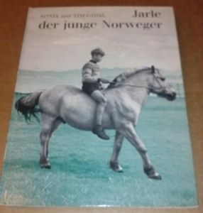 Jarle der junge Norweger / Erzählung für die Jugend - Sonia Gidal, Tim Gidal